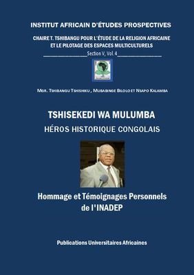 Tshisekedi wa Mulumba Héros Historique Congolais