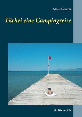 Türkei eine Campingreise