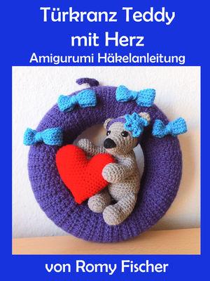 Türkranz Teddy mit Herz