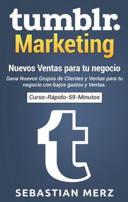 Tumblr-Marketing - Nuevos Ventas para tu negocio