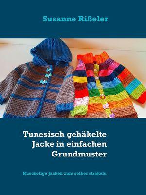 Tunesisch gehäkelte Jacke in einfachen Grundmuster