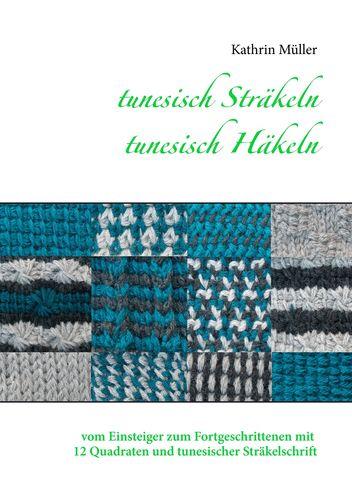 tunesisch Sträkeln - tunesisch Häkeln