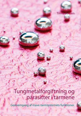 Tungmetalforgiftning og parasitter i tarmene