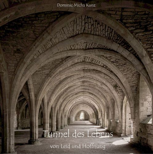 Tunnel des Lebens