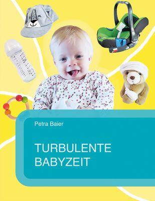 Turbulente Babyzeit