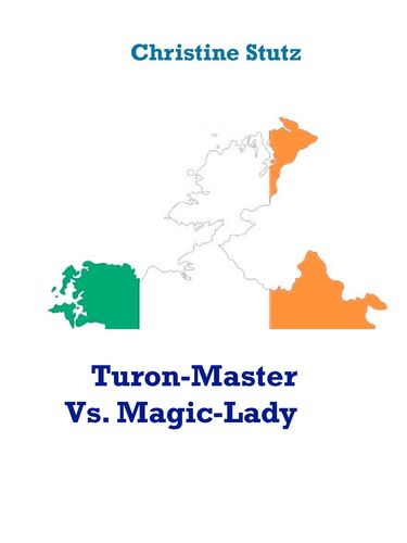 Turon-Master Vs. Magic-Lady