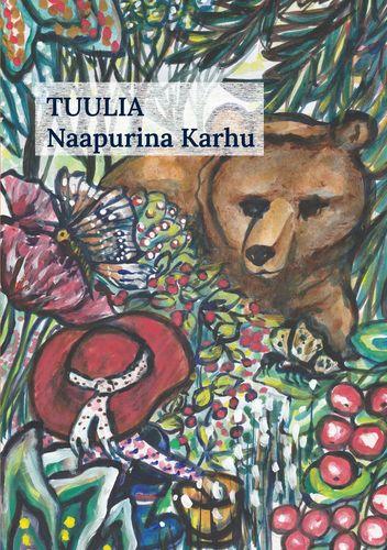 Tuulia -Naapurina Karhu