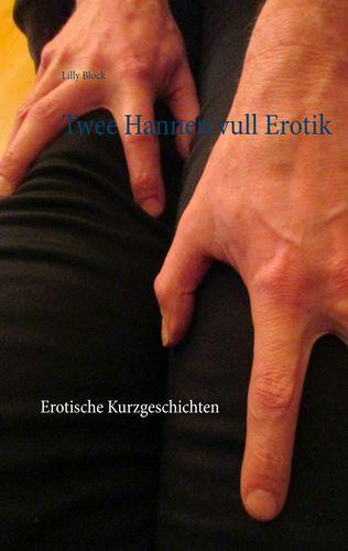 Twee Hannen vull Erotik