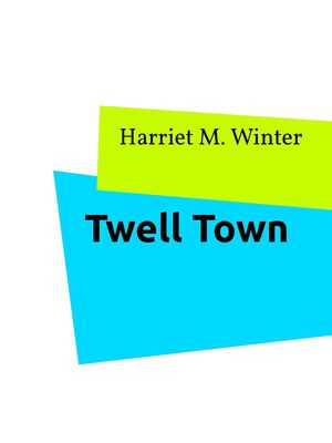 Twell Town