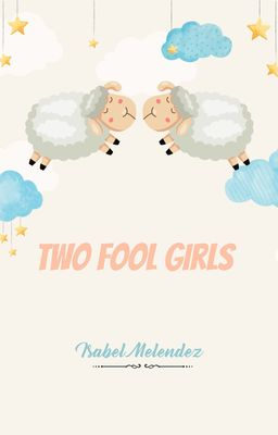 Two Fool Girls
