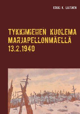 Tykkimiehen kuolema Marjapellonmäellä 13.2.1940