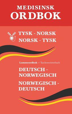 Tysk medisinsk ordbok : tysk-norsk, norsk-tysk