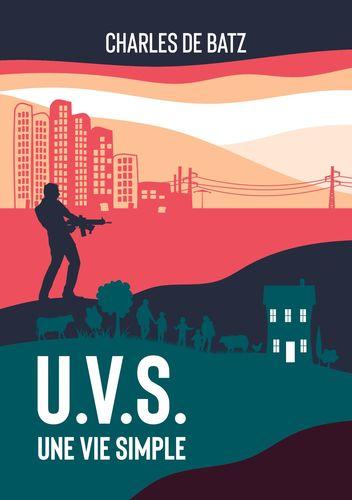 U.V.S. : une vie simple