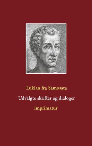 Udvalgte skrifter og dialoger