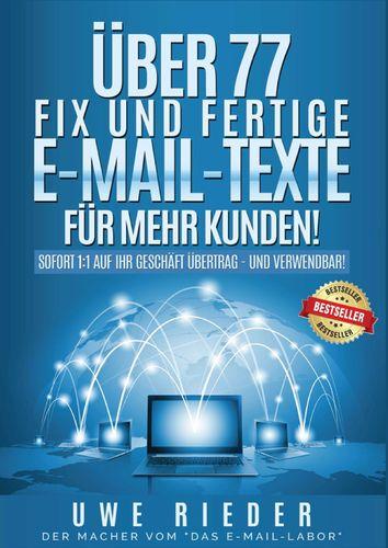 Über 77 fix und fertige E-Mail-Texte für mehr Kunden!