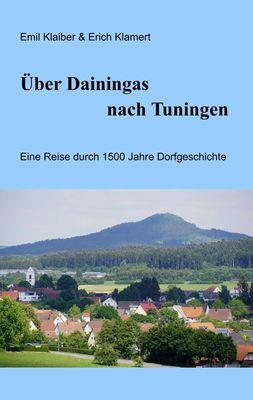 Über Dainingas nach Tuningen