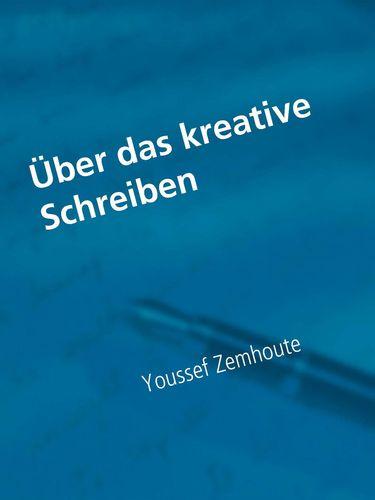 Über das kreative Schreiben