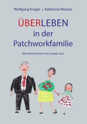 Über-Leben in der Patchworkfamilie