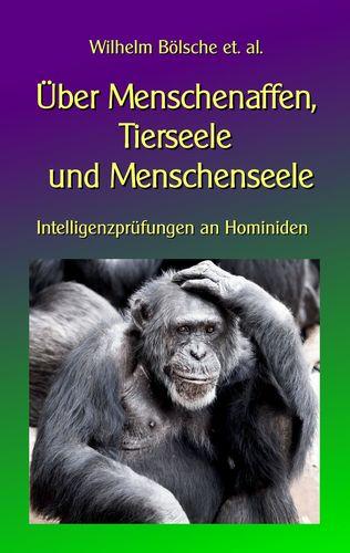 Über Menschenaffen, Tierseele und Menschenseele