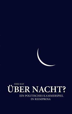 Über Nacht?