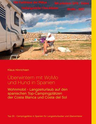 Überwintern mit WoMo und Hund in Spanien