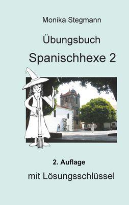 Übungsbuch Spanischhexe 2