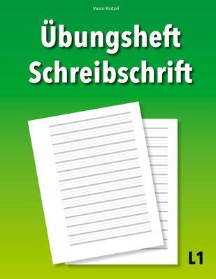 Übungsheft Schreibschrift L1