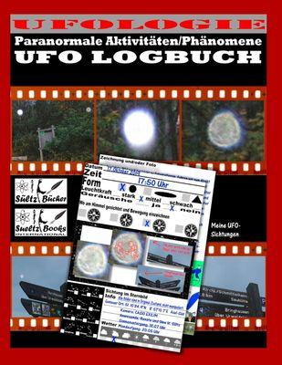 UFO LOGBUCH - Paranormale Aktivitäten/Phänomene