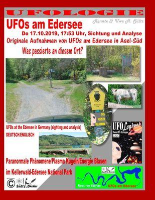 UFOs am Edersee, Do 17.10.2019, 17:50 Uhr, Sichtung und Analyse - Paranormale Phänomene/Plasma Kugeln/Energie Blasen im Kellerwald-Edersee National Park
