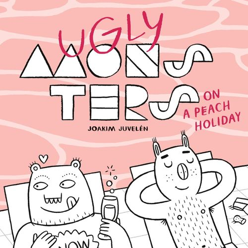 Ugly Monsters on a Peach Holiday