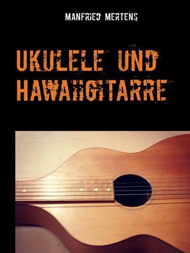 Ukulele und Hawaiigitarre