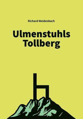 Ulmenstuhls Tollberg
