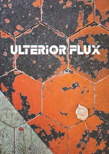 Ulterior Flux