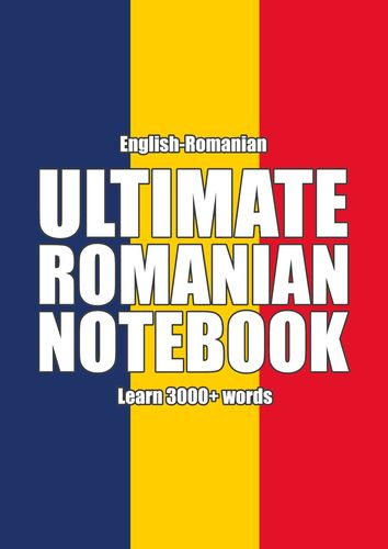 Ultimate Romanian Notebook