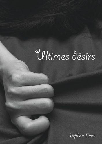 Ultimes désirs