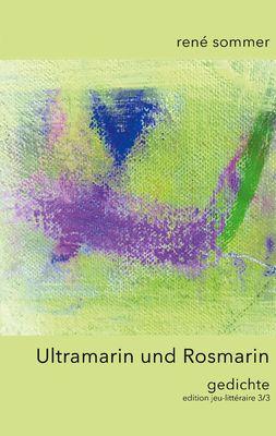 Ultramarin und Rosmarin