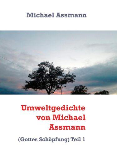 Umweltgedichte von Michael Assmann