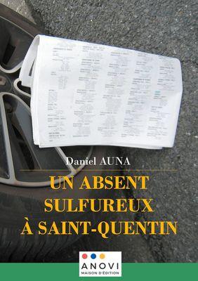 Un absent sulfureux à Saint-Quentin