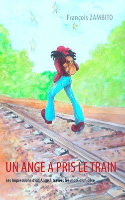 Un Ange a pris le train