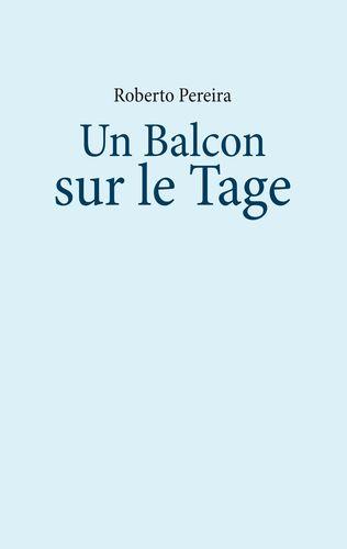 Un Balcon sur le Tage