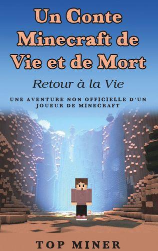 Un Conte Minecraft de Vie et de Mort