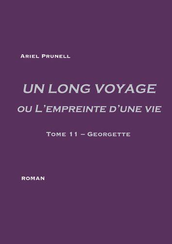 UN LONG VOYAGE ou L'empreinte d'une vie - tome 11