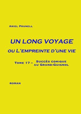 Un long voyage ou L'empreinte d'une vie - Tome 17
