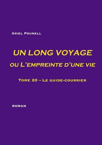 Un long voyage ou L'empreinte d'une vie - tome 20