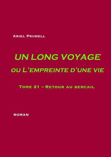 Un long voyage ou L'empreinte d'une vie - tome 21