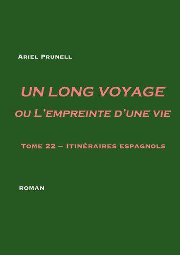 Un long voyage ou L'empreinte d'une vie - tome 22