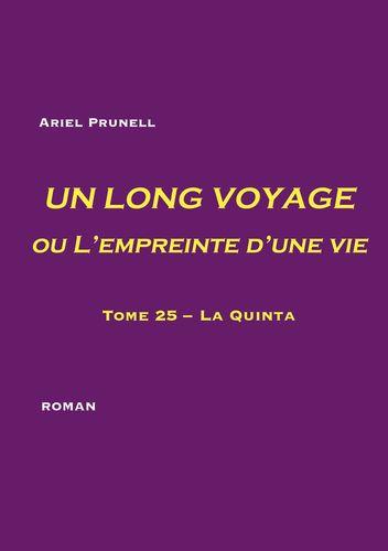 UN LONG VOYAGE ou L'empreinte d'une vie - tome 25