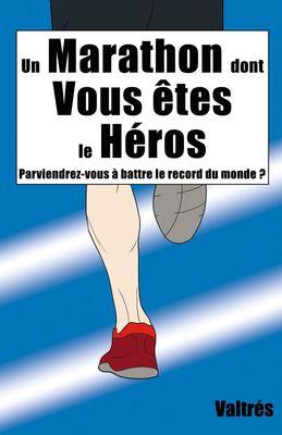 Un Marathon dont Vous êtes le Héros
