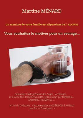 Un membre de votre famille est dépendant de l'alcool...
