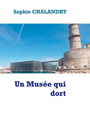 Un Musée qui dort